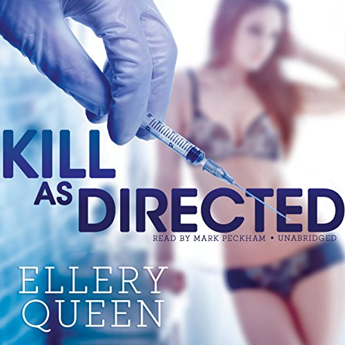 Kill As Directed (Ellery Queen Mysteries) PDF