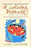 img - for Starting and Running a Catering Business, 2nd edition by Carol Godsmark (2008-08-15) book / textbook / text book