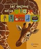 echange, troc Sophie Philippo-Mathé - Les dessous de la girafe