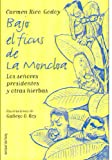 img - for Bajo El Ficus De LA Moncloa: Los Senores Presidentes Y Otras Hierbas (Spanish Edition) book / textbook / text book