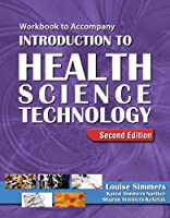 Workbook for Simmers Introduction to Health Science by Simmers