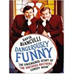 img - for [(Dangerously Funny: The Uncensored Story of