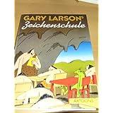 Gary Larsons Zeichenschule