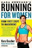 img - for Kara Goucher's Running for Women: From First Steps to Marathons by Kara Goucher (2011-04-05) book / textbook / text book