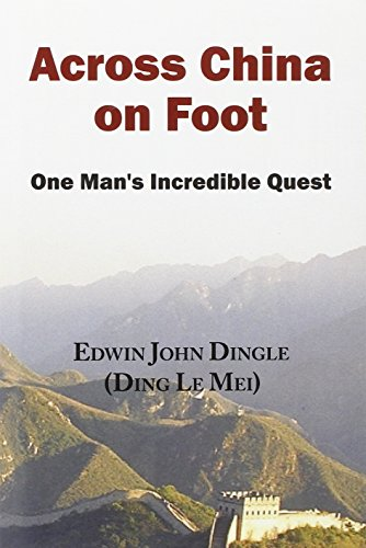 Across China on Foot - One Man's Incredible Quest