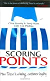 Scoring Points: How Tesco is Winning Customer Loyalty (074943578X) by Clive Humby