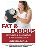 img - for FAT & FURIOUS book / textbook / text book
