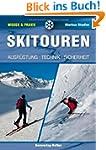 Skitouren: Ausr�stung - Technik - Sic...
