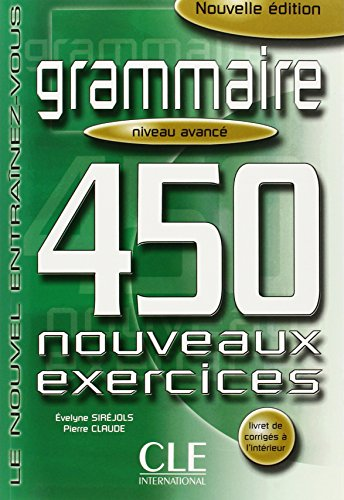 Grammaire 450 Exercises Textbook + Key (Advanced) (English and French Edition) (450 Grammaire compare prices)