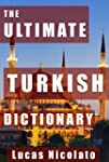 The Ultimate Turkish Dictionary (Engl...