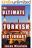 The Ultimate Turkish Dictionary (English Edition)