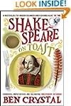 Shakespeare on Toast: Getting a Taste...