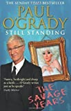 Paul O'Grady Still Standing: The Savage Years by O'Grady, Paul (2013)