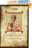 The Kebra Negast (the Book of the Glory of Kings), with 15 original illustrations (Aziloth Books)