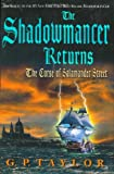 The Shadowmancer Returns: The Curse of Salamander Street (0399243461) by Taylor, G. P.