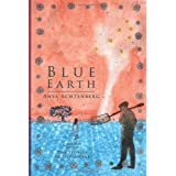 Blue Earth (Reflections of America)by Anya Achtenberg