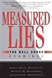 img - for Measured Lies: The Bell Curve Examined book / textbook / text book