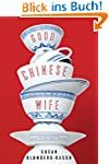 Good Chinese Wife: A Love Affair with...