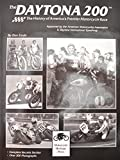 img - for Daytona 200: History of Americas Premier Motorcycle Race by Don Emde (1991-06-03) book / textbook / text book