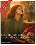 img - for Nineteenth Century Art: A Critical History book / textbook / text book
