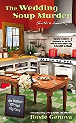 The Wedding Soup Murder: An Italian Kitchen Mystery (An Italian Kitchen Mystery series Book 2)