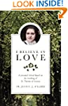 I Believe in Love: A Personal Retreat...