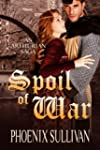 Spoil of War: An Arthurian Saga (Engl...