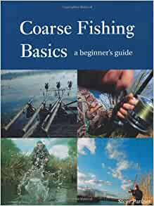 Coarse fishing basics a beginner 39 s guide steve partner for Beginners guide to fishing