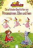 Die schönsten Geschichten von Prinzessinnen