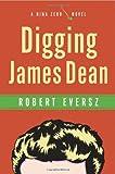 Digging James Dean: A Nina Zero Novel