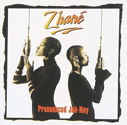 Zhane Pronounced Ja-Nay