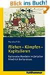 Fliehen-K�mpfen-Kapitulieren: Rationa...