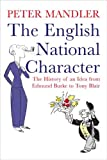 img - for The English National Character: The History of an Idea from Edmund Burke to Tony Blair book / textbook / text book