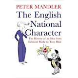 The English National Character: The History of an Idea from Edmund Burke to Tony Blairby Peter Mandler