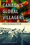Canada's Global Villagers: CUSO in De...