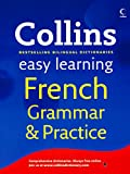 Collins Easy Learning French Grammar Pra...