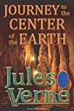Journey to the Centre of the Earth - Full Version (Illustrated and Annotated) (Literary Classics Collection)