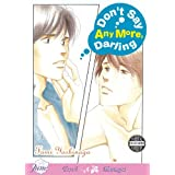 Don't Say Anymore Darling (Yaoi) ~ Fumi Yoshinaga