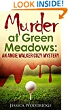Murder at Green Meadows: Cozy Mystery Set In Florida: An Angie Walker Cozy Mystery