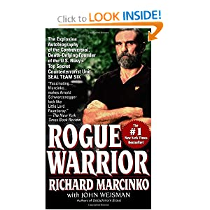 Rogue Warrior by Richard Marcinko