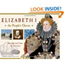 Elizabeth I, the People's Queen: Her Life and Times, 21 Activities (For Kids series)