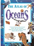 The Atlas of Oceans (Atlases)