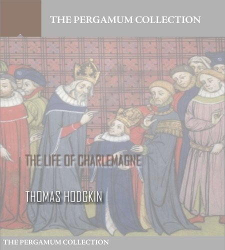 Free Kindle Book : The Life of Charlemagne