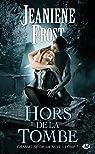 Chasseuse de la nuit, tome 7 : Hors de la Tombe par Frost