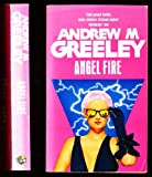 Angel Fire (0099678403) by Greeley, Andrew M