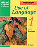 The Oxford English Programme: Use of Language Bk.1 (The Oxford English Programme) (019831180X) by O'Connor, John