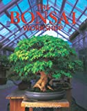 The Bonsai Workshop (Our Garden Variety)