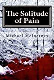 img - for The Solitude of Pain book / textbook / text book