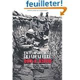 Encyclopédie de la Grande Guerre 1914 1918 : Histoire et culture