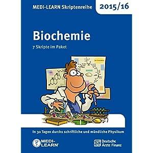 MEDI-LEARN Skriptenreihe 2015/16: Biochemie im Paket: In 30 Tagen durchs schriftliche und mündliche